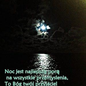 Noc -jest najlepsza porą na – wszystkie przemyślenia.
