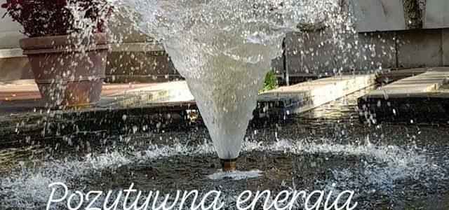 Pozytywna energia jest podstawą świadomego życia i uważności.